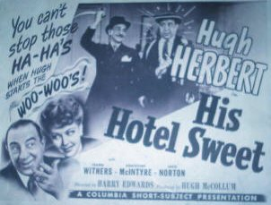 Hugh Herbert and Christine in a title card for 1944's HIS HOTEL SWEET